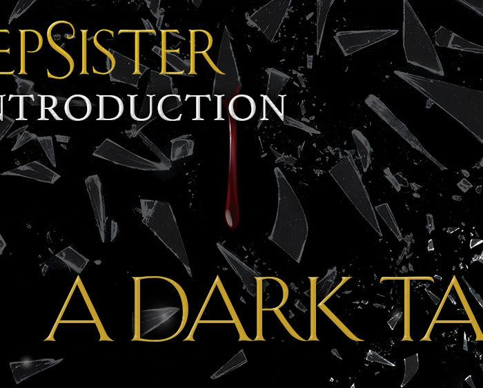 Stepsister: A Dark Tale